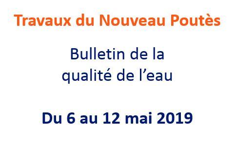 BULLETIN DE LA QUALITE DE L'EAU - 12 mai 2019